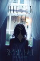 Cover image for Hidden girl : the true story of a modern-day child slave