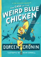 Cover image for The case of the weird blue chicken : the next misadventure