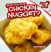 Cover image for What's in your chicken nugget?