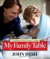 Cover image for My family table : a passionate plea for home cooking