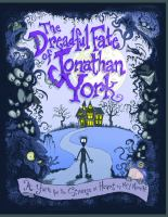 Cover image for The dreadful fate of Jonathan York : a yarn for the strange at heart