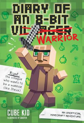 Cover image for Diary of an 8-bit warrior