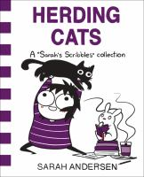 """Cover image for Herding cats : a """"Sarah's Scribbles"""" collection"""