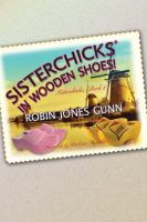 Cover image for Sisterchicks in wooden shoes!