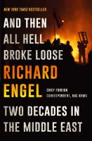 Cover image for And then all hell broke loose : two decades in the Middle East
