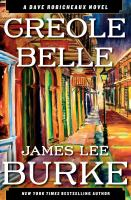 Cover image for Creole belle : a Dave Robicheaux novel