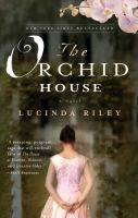 Cover image for The orchid house : a novel