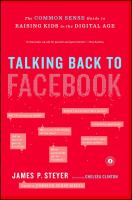 Cover image for Talking back to Facebook : a common sense guide to raising kids in the digital age