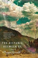 Cover image for The distance between us : a memoir