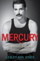 Cover image for Mercury : an intimate biography of Freddie Mercury