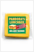 Cover image for Pandora's lunchbox : how processed food took over the American meal