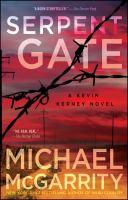 Cover image for Serpent gate : a Kevin Kerney novel