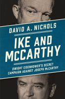 Cover image for Ike and McCarthy : Dwight Eisenhower's secret campaign against Joseph McCarthy
