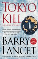 Cover image for Tokyo kill : a thriller