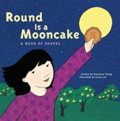 Cover image for Round is a mooncake : a book of shapes