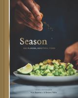 Cover image for Season : big flavors, beautiful food