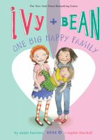 Cover image for Ivy + Bean : one big happy family
