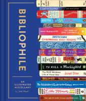 Cover image for Bibliophile : an illustrated miscellany