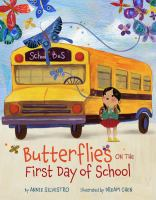 Cover image for Butterflies on the first day of school