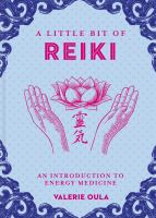 Cover image for A little bit of reiki : an introduction to energy medicine