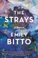 Cover image for The strays : a novel