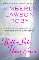 Cover image for Better late than never