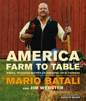 Cover image for America--farm to table : simple, delicious recipes celebrating local farmers