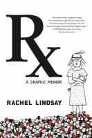 Cover image for RX : a graphic memoir