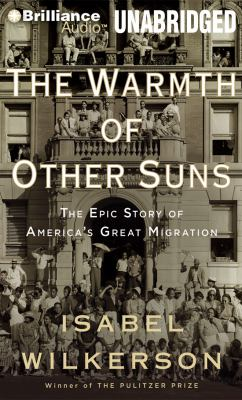 Cover image for The warmth of other suns the epic story of America's great migration