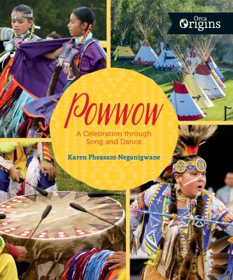 Cover image for Powwow : A Celebration Through Song and Dance