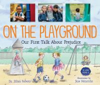 Cover image for On the playground : our first talk about prejudice