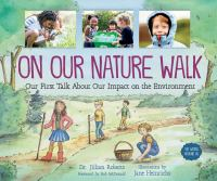 Cover image for On our nature walk : our first talk about our impact on the environment