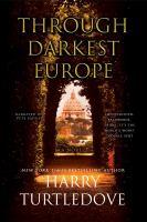 Cover image for Through darkest Europe a novel