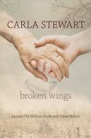 Cover image for Broken wings a novel
