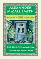 Cover image for The Limpopo Academy of Private Detection