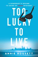 Cover image for Too lucky to live