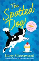 Cover image for The spotted dog : a Corinna Chapman mystery