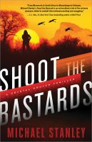 Cover image for Shoot the bastards