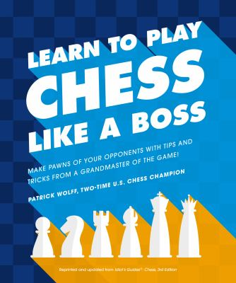 Cover image for Learn to play chess like a boss