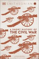 Cover image for A short history of The Civil War
