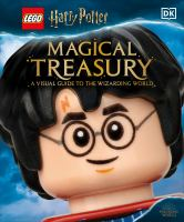 Cover image for Magical treasury : a visual guide to the wizarding world