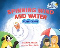 Cover image for Spinning wind and water : hurricanes