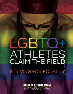 Cover image for LGBTQ+ athletes claim the field : striving for equality