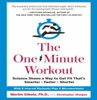 Cover image for The one-minute workout : science shows a way to get fit that's smarter, faster, shorter