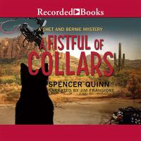 Cover image for A fistful of collars : a Chet and Bernie mystery