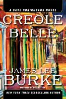 Cover image for Creole belle [a Dave Robicheaux novel]