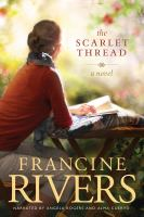 Cover image for The scarlet thread : a novel