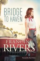 Cover image for Bridge to haven : a novel