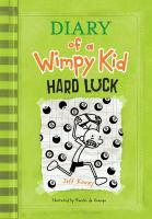 Cover image for Diary of a wimpy kid : hard luck