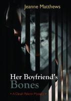 Cover image for Her boyfriend's bones